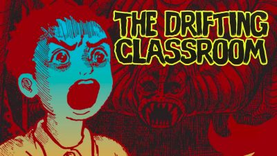 Not Your Typical School Day: The Drifting Classroom